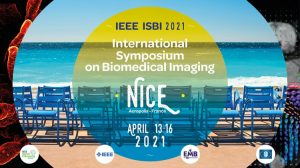 ISBI 2021 - IEEE 18TH INTERNATIONAL SYMPOSIUM ON BIOMEDICAL IMAGING @ Palais des Congrès Nice Acropolis | Nice | Provence-Alpes-Côte d'Azur | France
